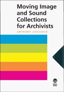 Moving Image and Sound Collections for Archivists book cover